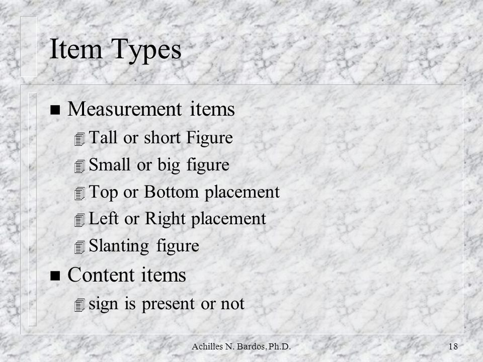 Item Types Measurement items Content items Tall or short Figure