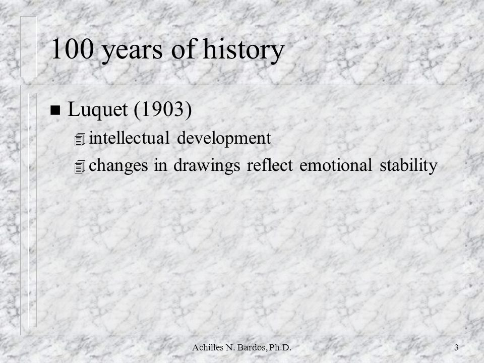 100 years of history Luquet (1903) intellectual development