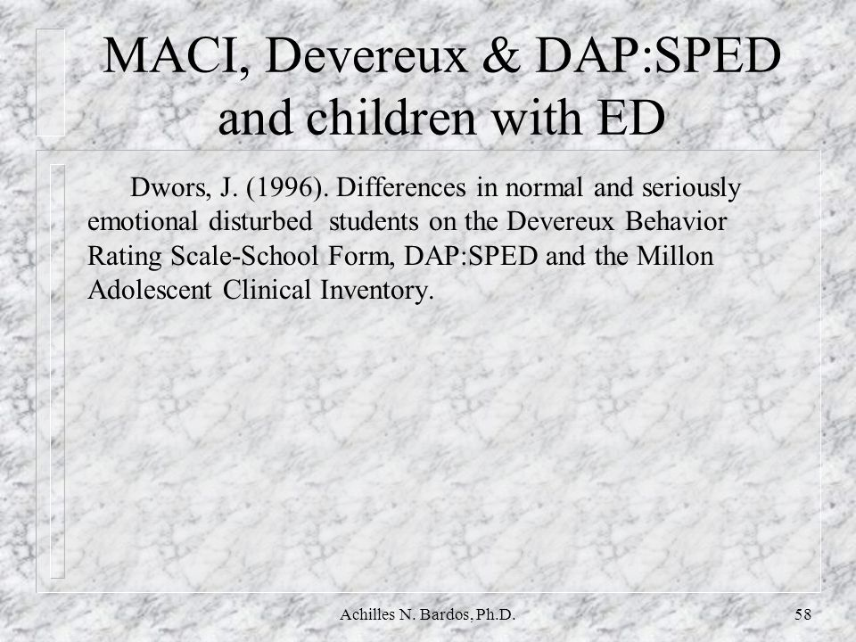 MACI, Devereux & DAP:SPED and children with ED