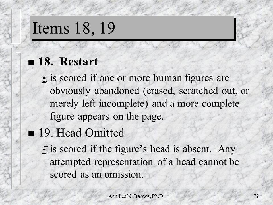 Items 18, Restart 19. Head Omitted