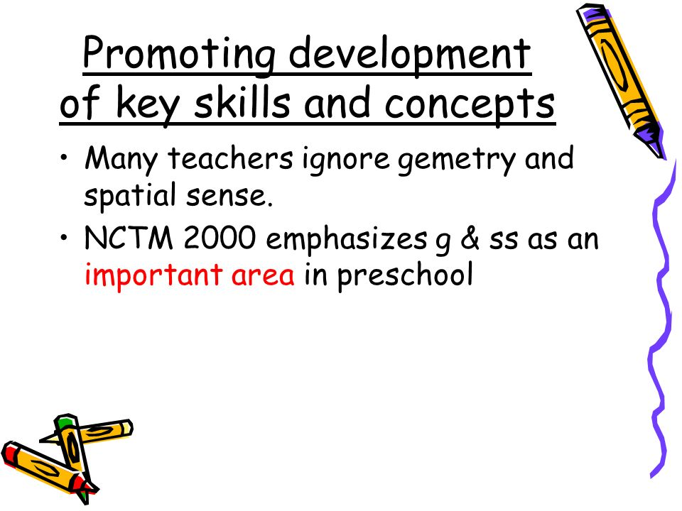 Promoting development of key skills and concepts