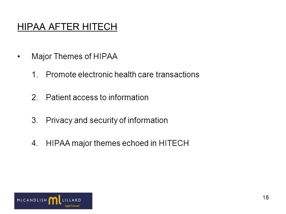 HIPAA AFTER HITECH Major Themes of HIPAA