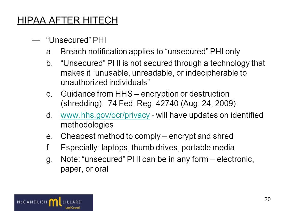 HIPAA AFTER HITECH Unsecured PHI