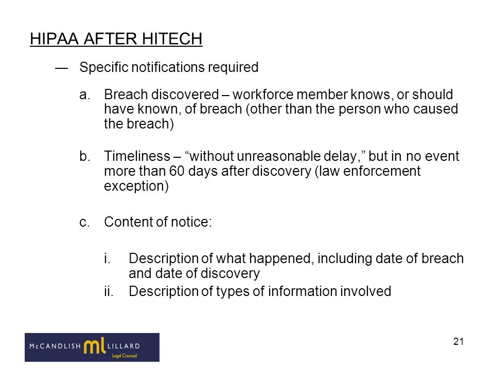 HIPAA AFTER HITECH Specific notifications required