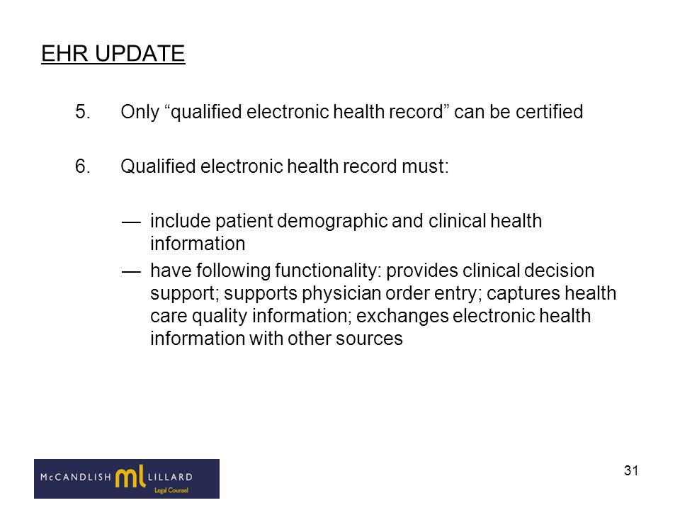 EHR UPDATE Only qualified electronic health record can be certified