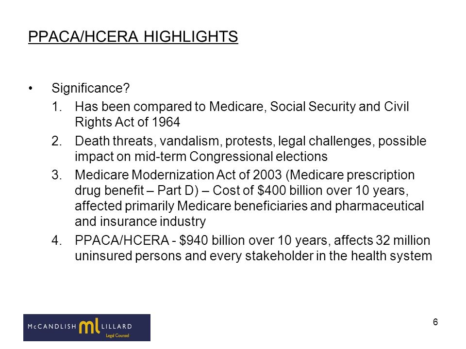 PPACA/HCERA HIGHLIGHTS