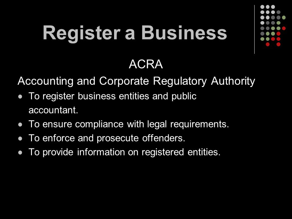 Register a Business ACRA Accounting and Corporate Regulatory Authority