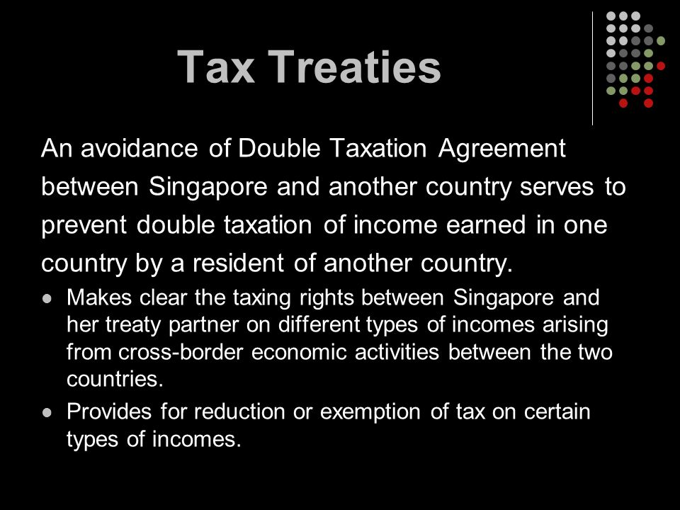 Tax Treaties An avoidance of Double Taxation Agreement