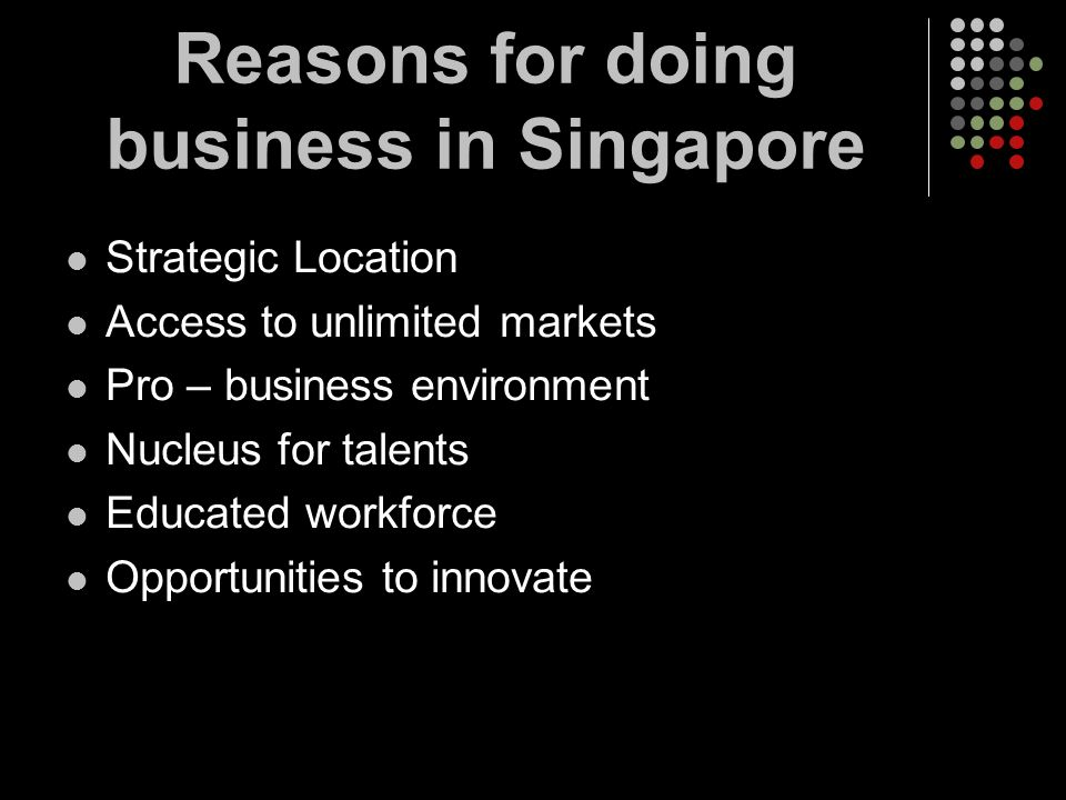 Reasons for doing business in Singapore