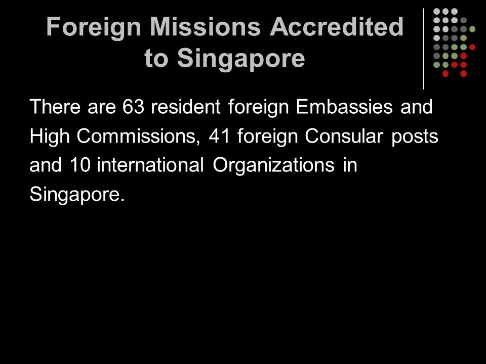 Foreign Missions Accredited to Singapore