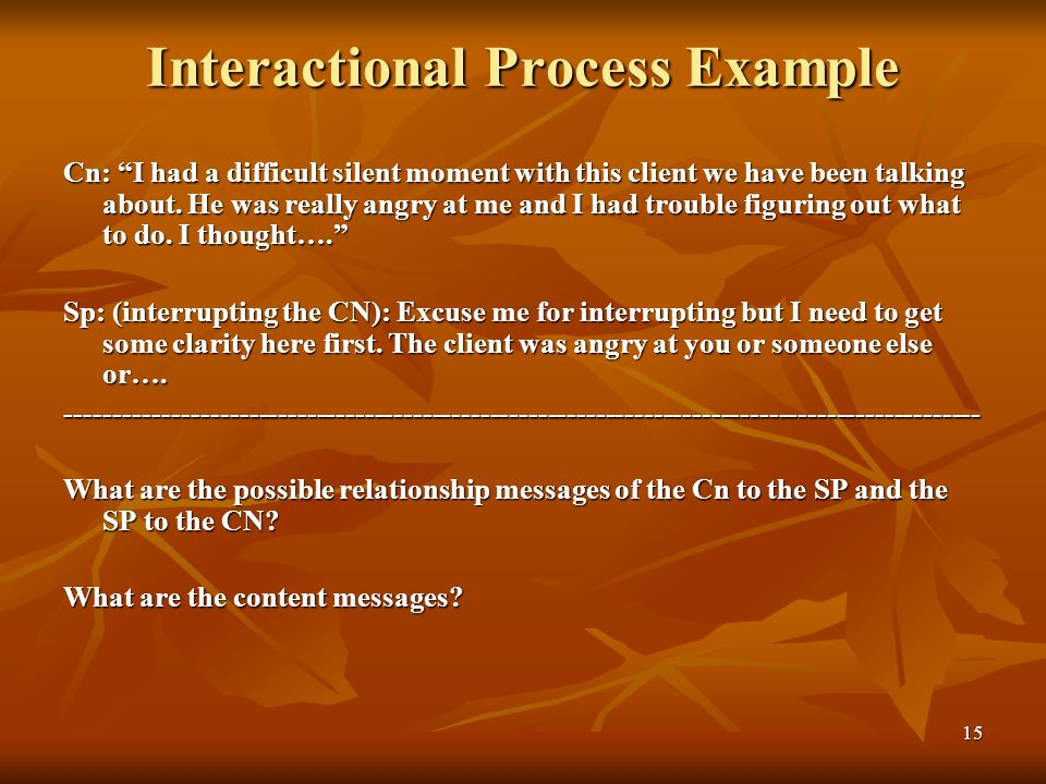 Interactional Process Example