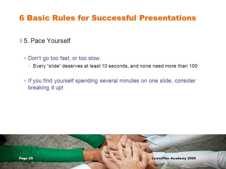 6 Basic Rules for Successful Presentations