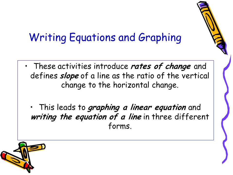 Writing Equations and Graphing