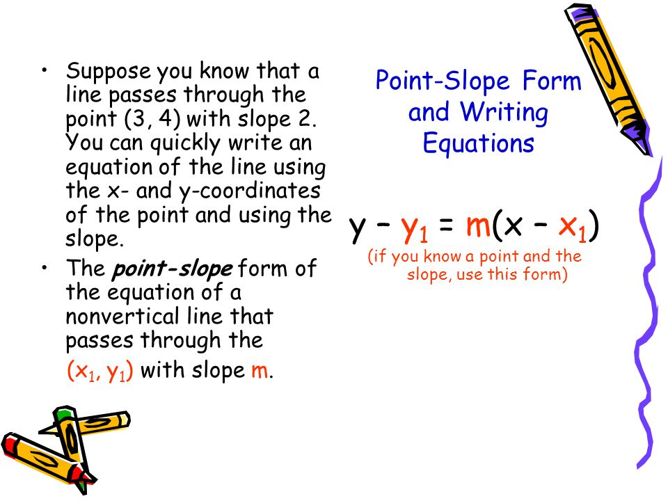 Point-Slope Form and Writing Equations