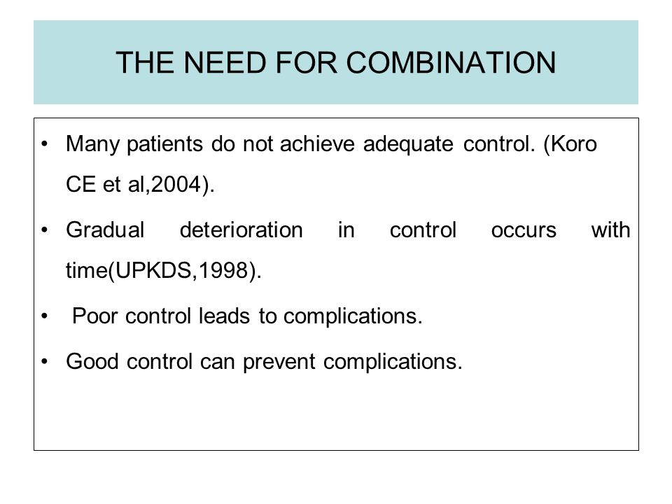 THE NEED FOR COMBINATION