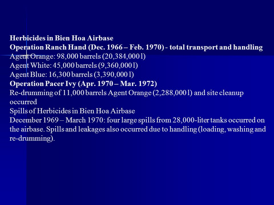 Herbicides in Bien Hoa Airbase Operation Ranch Hand (Dec – Feb