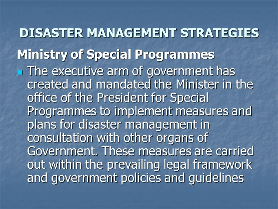 DISASTER MANAGEMENT STRATEGIES