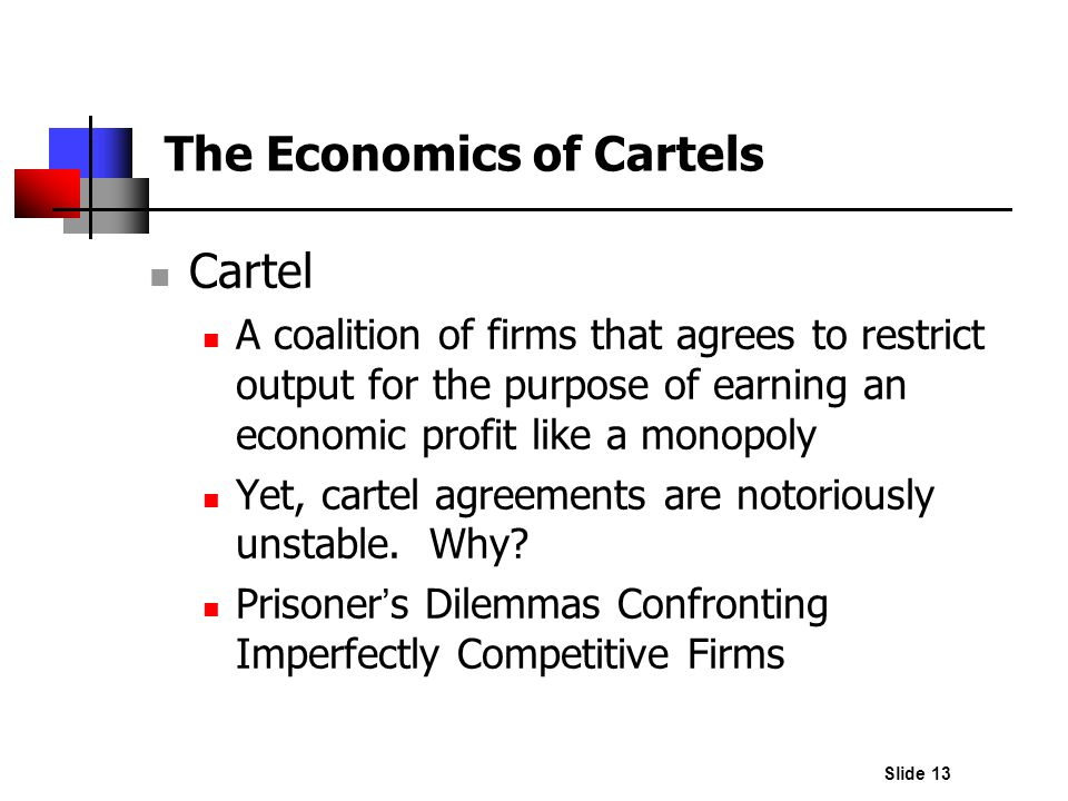 The Economics of Cartels