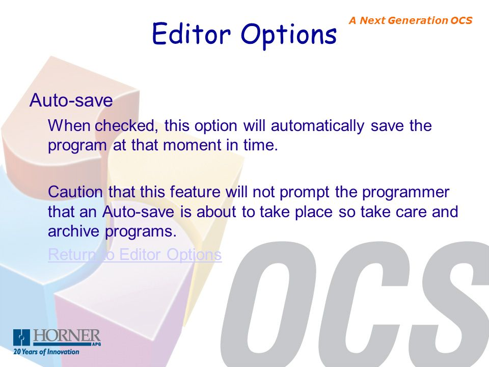 Editor Options Auto-save