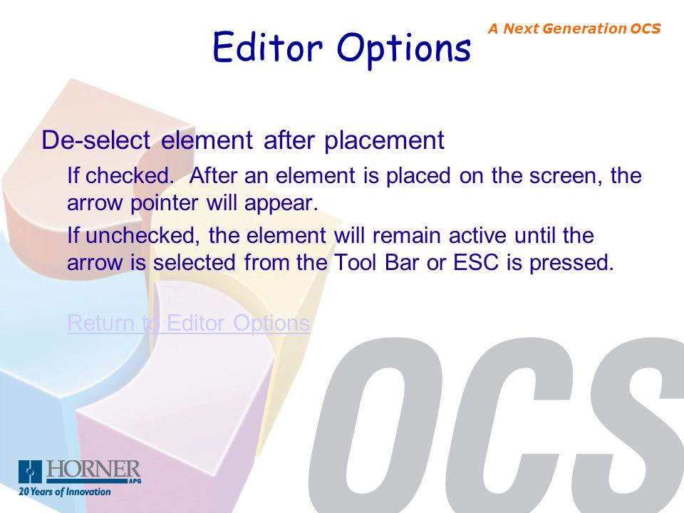 Editor Options De-select element after placement