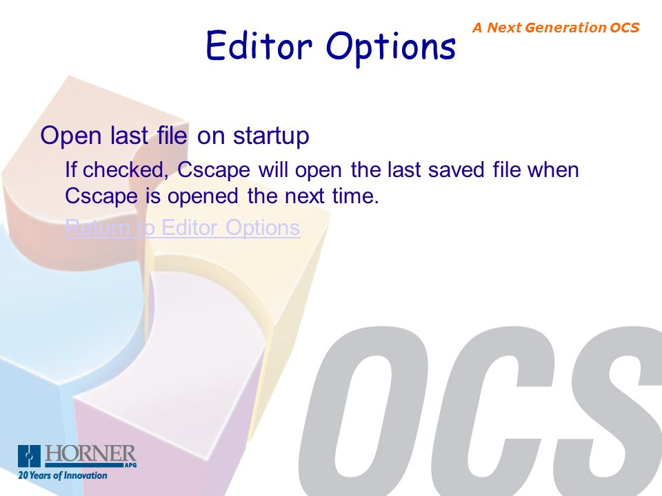 Editor Options Open last file on startup