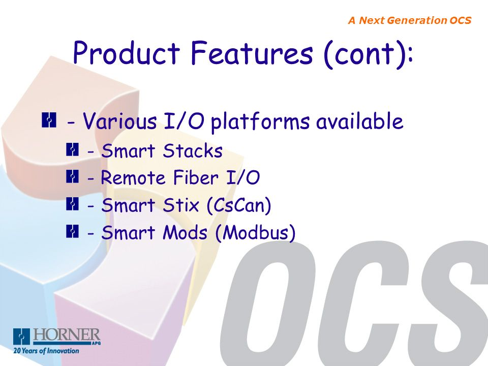 Product Features (cont):
