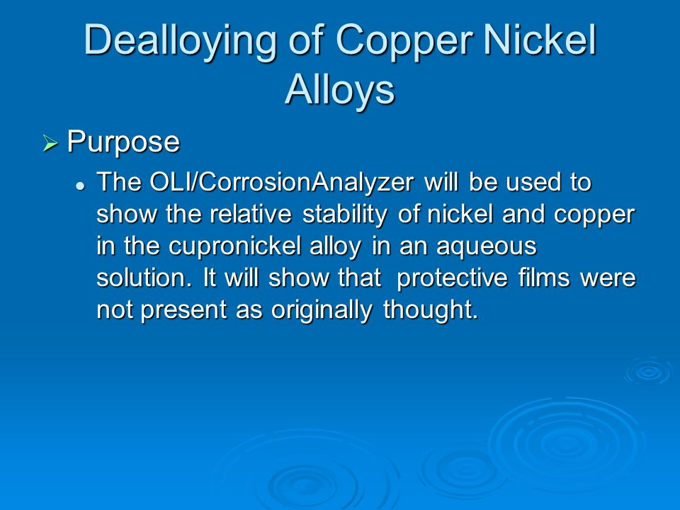 Dealloying of Copper Nickel Alloys