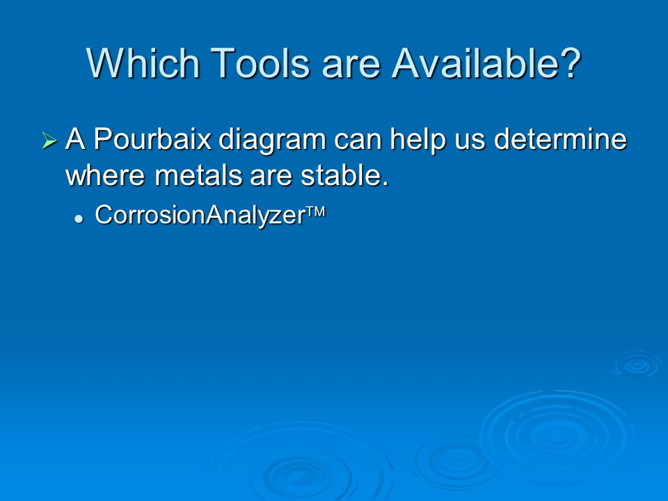 Which Tools are Available