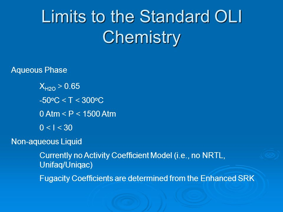 Limits to the Standard OLI Chemistry
