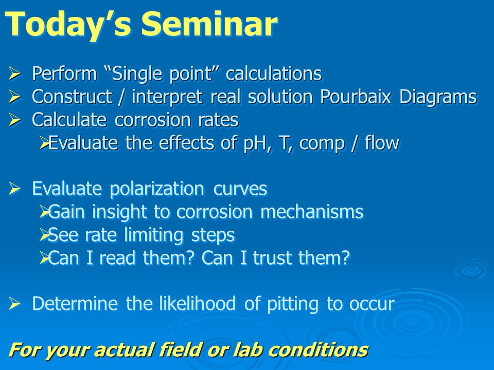 Today's Seminar Perform Single point calculations