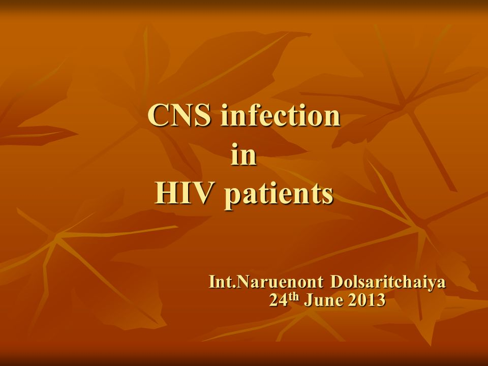 CNS infection in HIV patients