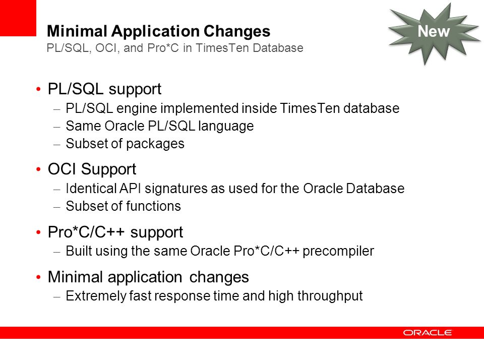 Minimal application changes