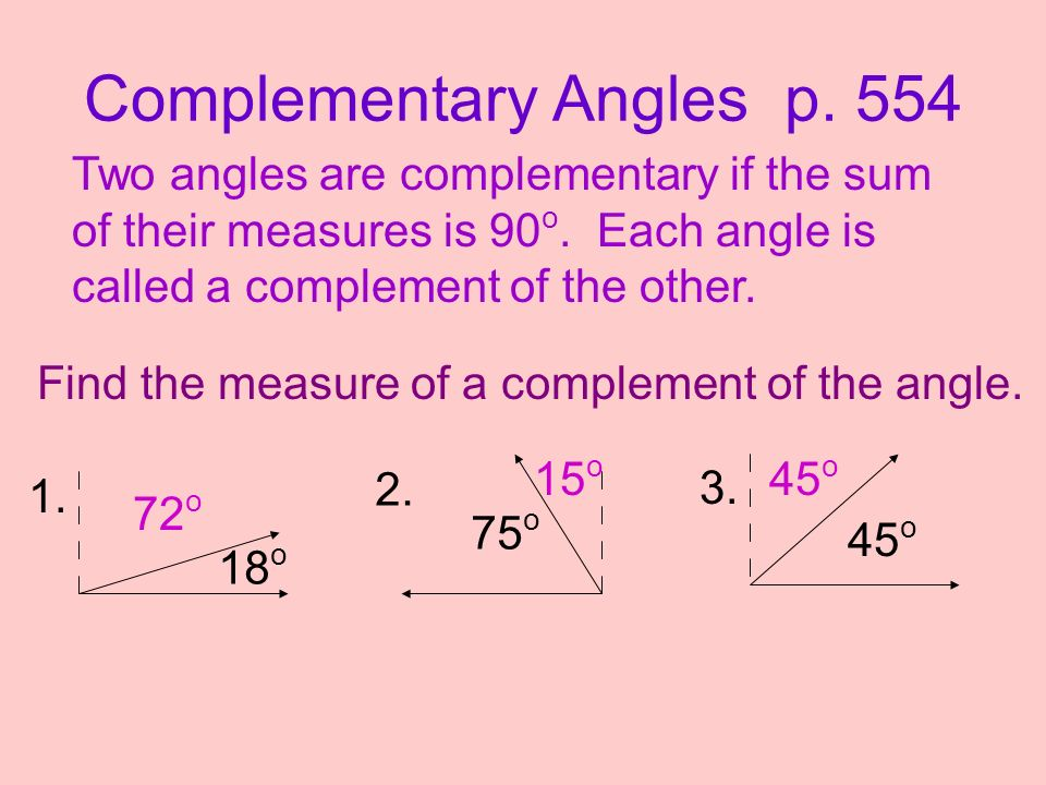 Complementary Angles p. 554