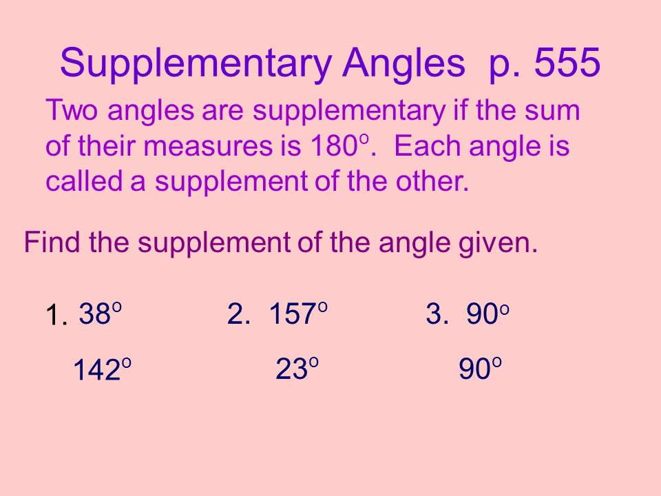 Supplementary Angles p. 555