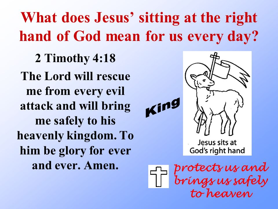 protects us and brings us safely to heaven