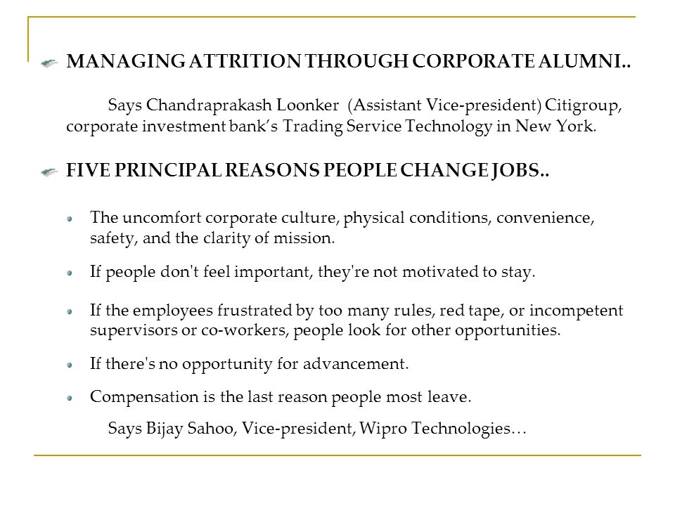 MANAGING ATTRITION THROUGH CORPORATE ALUMNI..