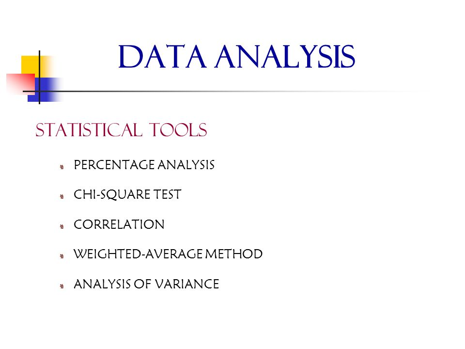 DATA ANALYSIS STATISTICAL TOOLS PERCENTAGE ANALYSIS CHI-SQUARE TEST