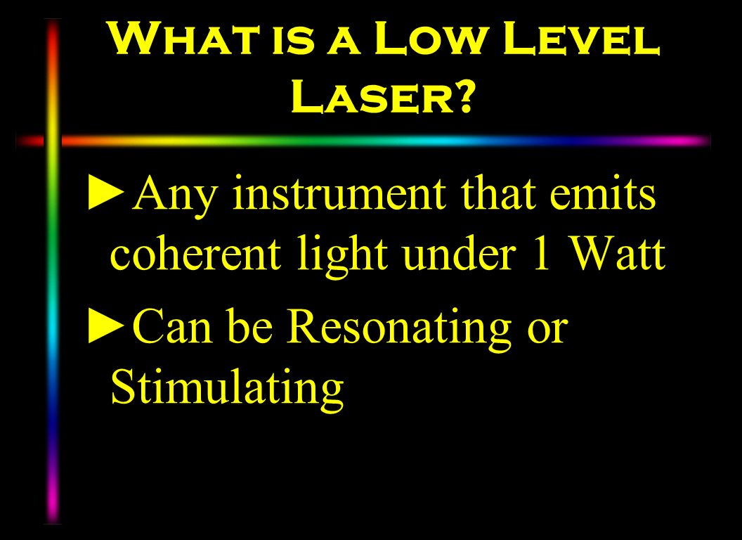 What is a Low Level Laser