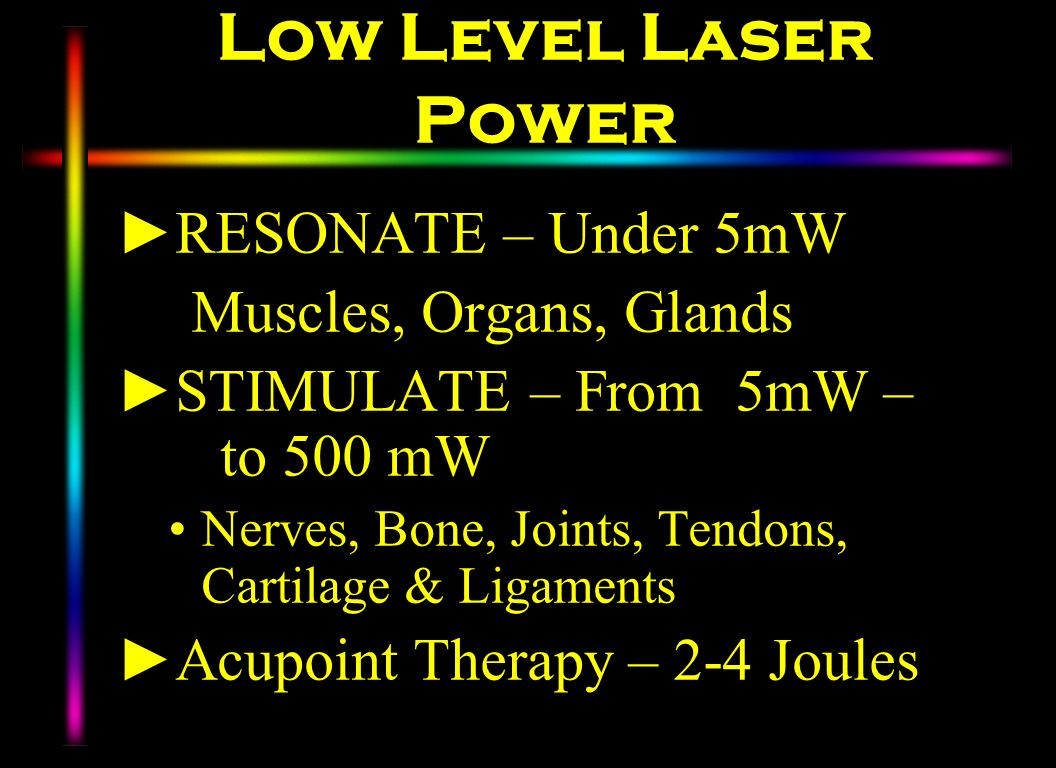 Low Level Laser Power RESONATE – Under 5mW Muscles, Organs, Glands