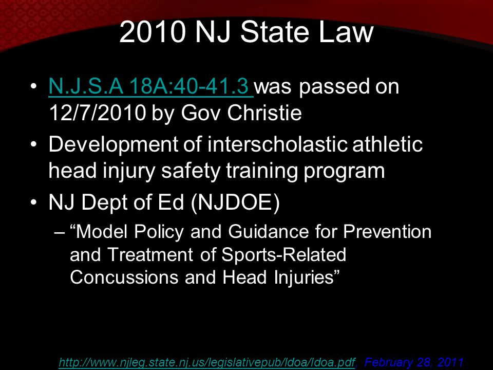 2010 NJ State Law N.J.S.A 18A: was passed on 12/7/2010 by Gov Christie.