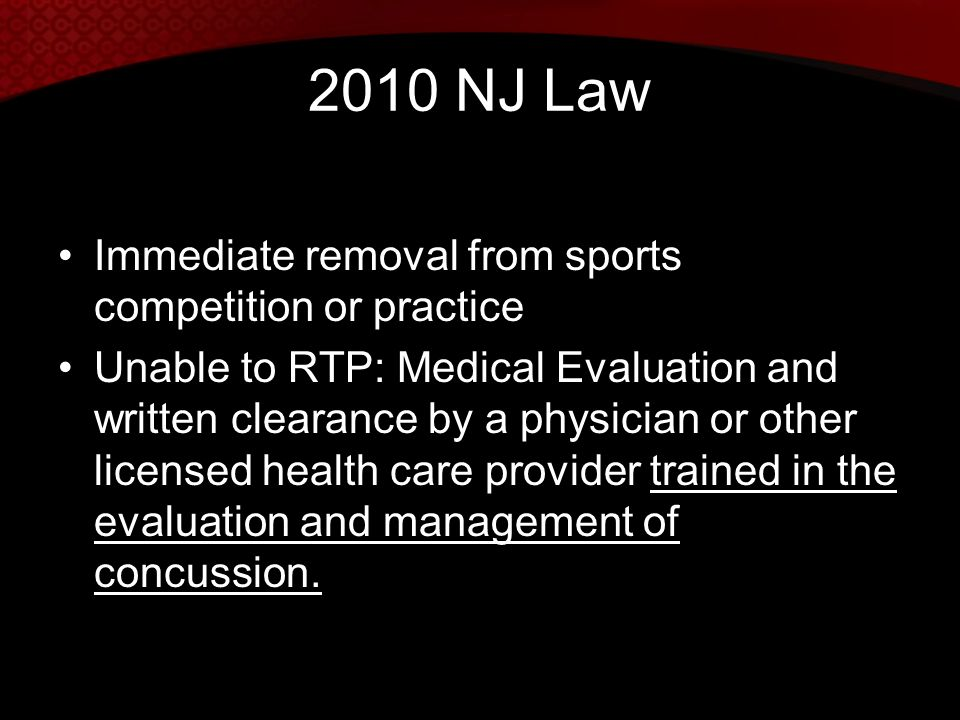2010 NJ Law Immediate removal from sports competition or practice