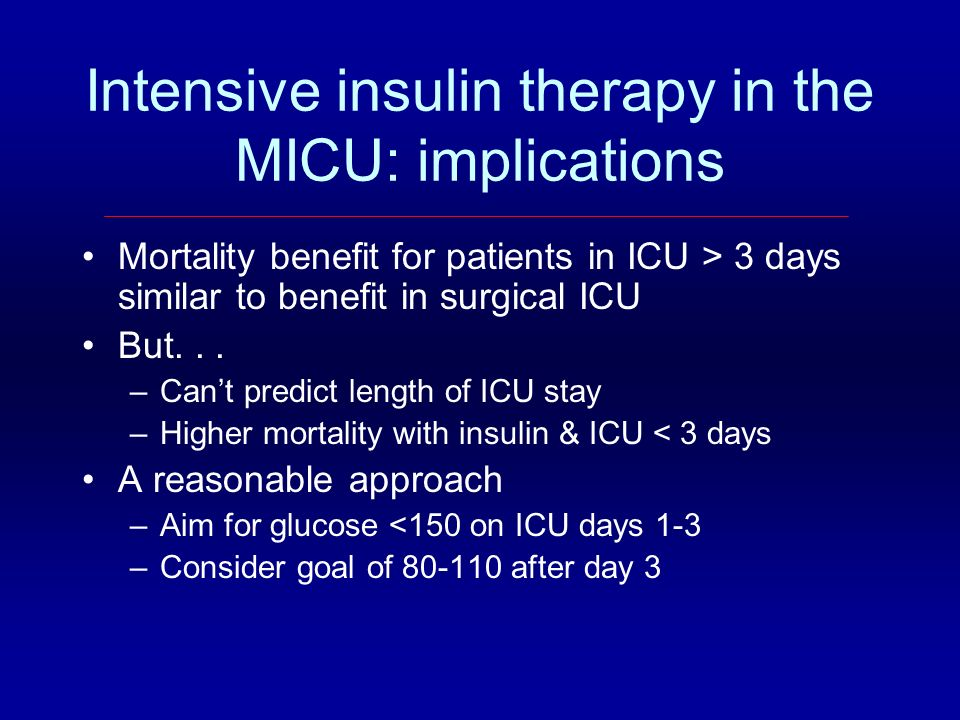 Intensive insulin therapy in the MICU: implications