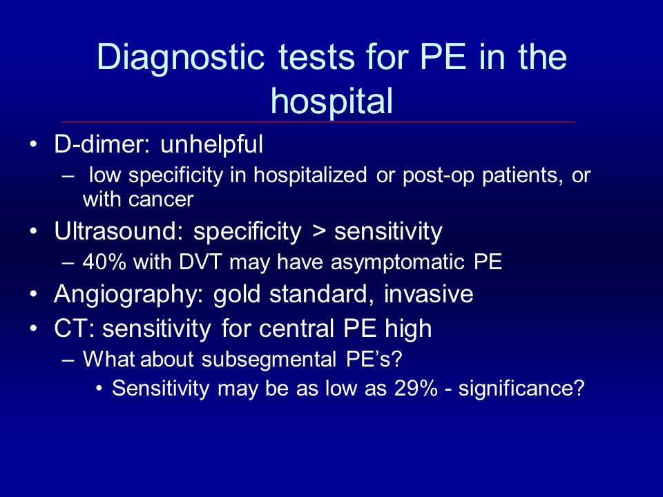 Diagnostic tests for PE in the hospital