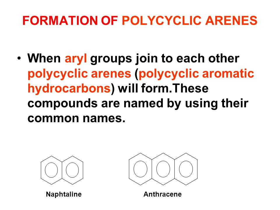 FORMATION OF POLYCYCLIC ARENES