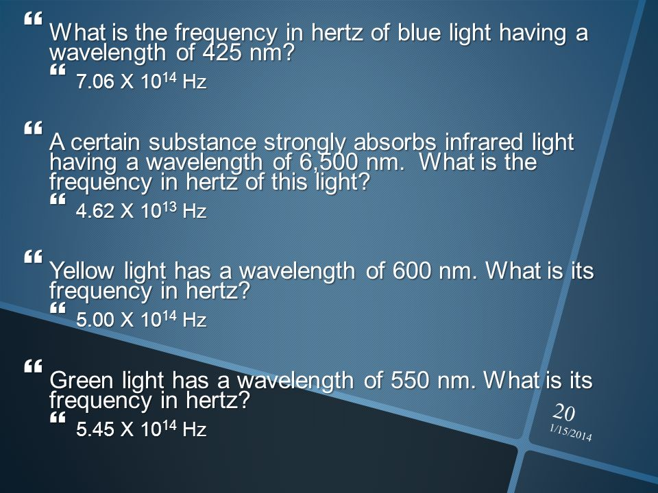 What is the frequency in hertz of blue light having a wavelength of 425 nm