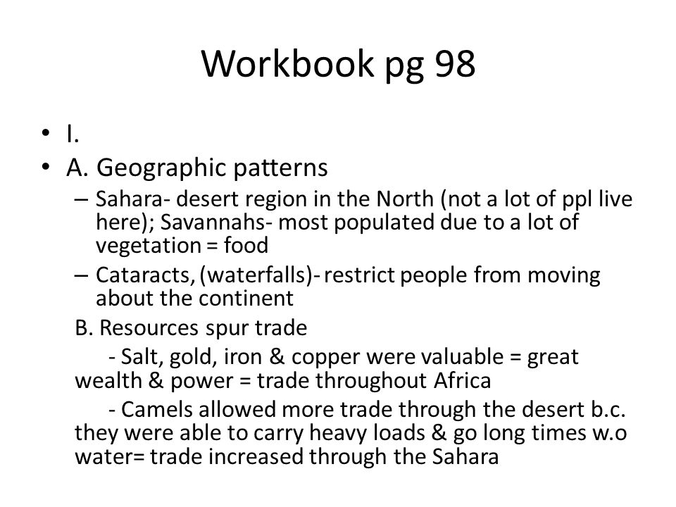 Workbook pg 98 I. A. Geographic patterns