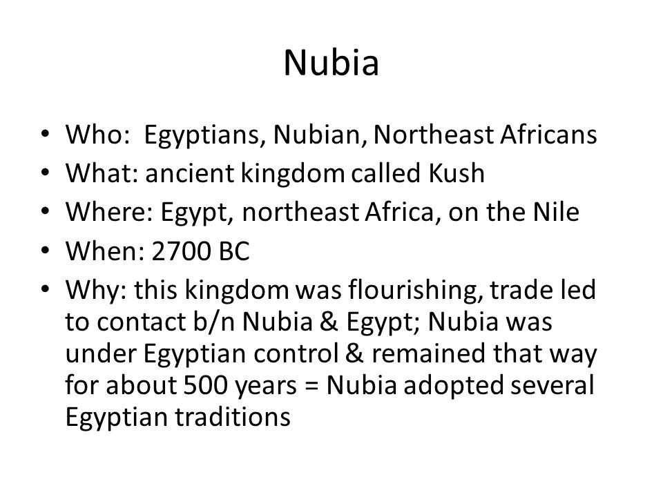 Nubia Who: Egyptians, Nubian, Northeast Africans