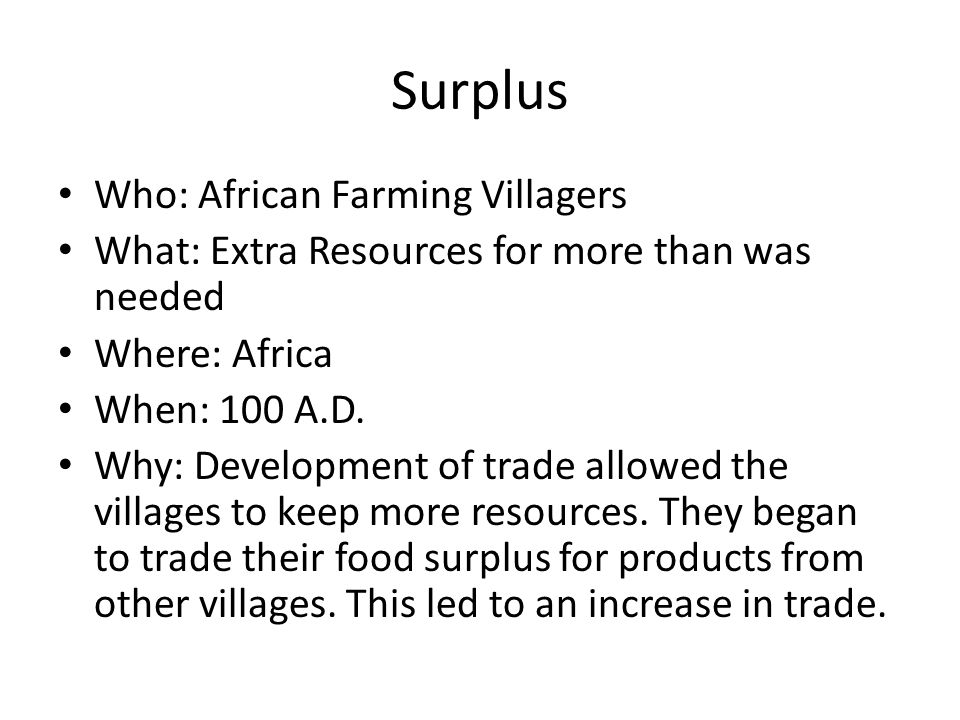 Surplus Who: African Farming Villagers