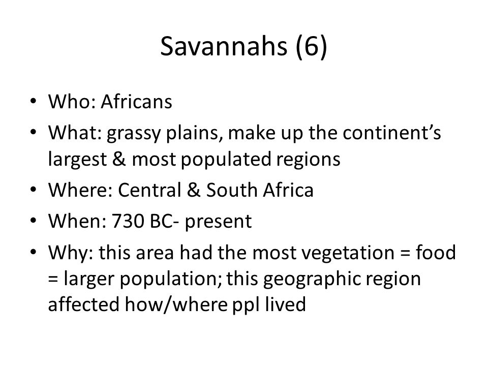 Savannahs (6) Who: Africans