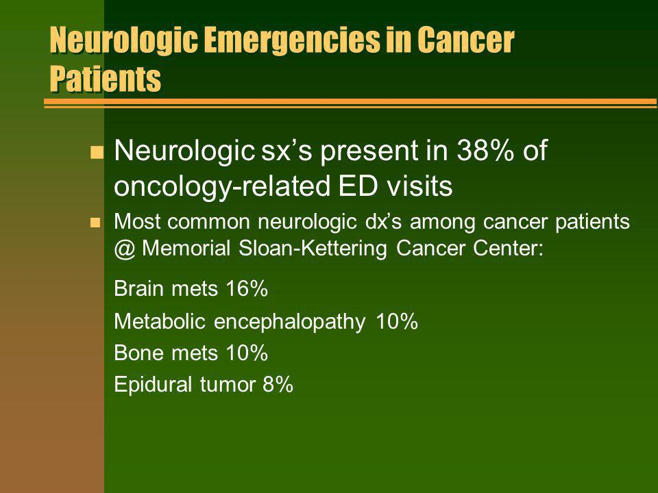 Neurologic Emergencies in Cancer Patients